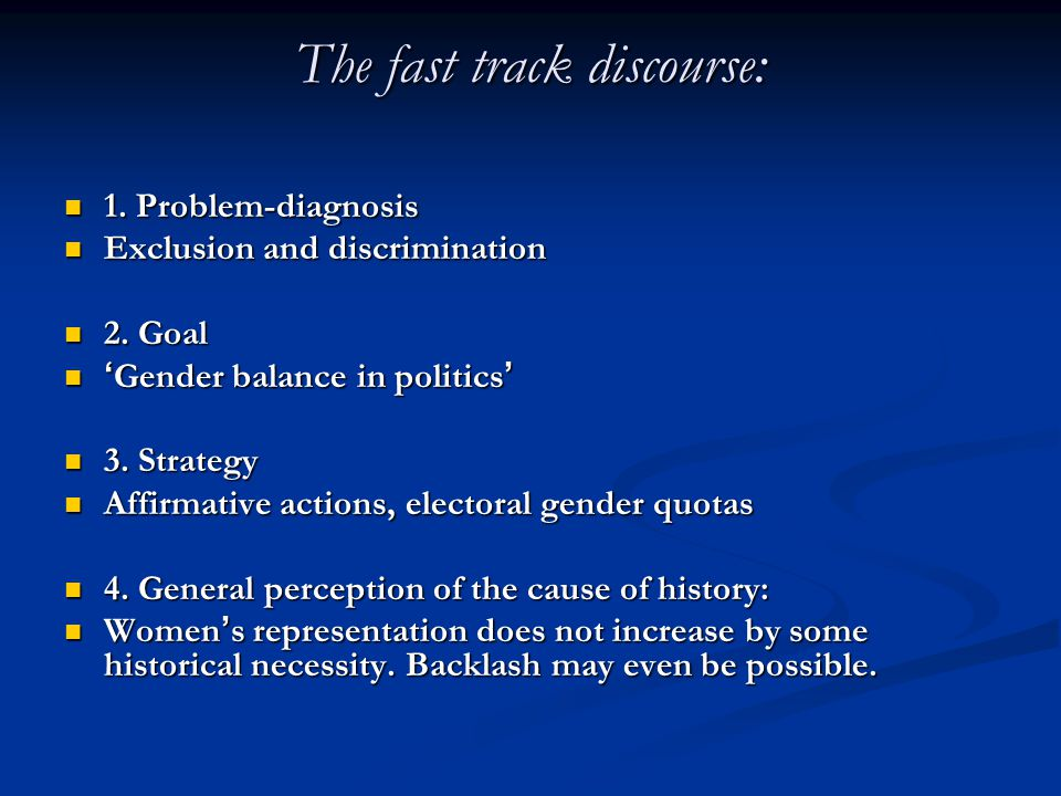 The fast track discourse: 1. Problem-diagnosis 1.