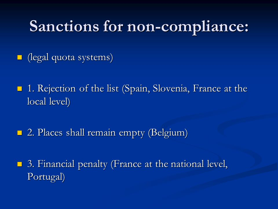 Sanctions for non-compliance: (legal quota systems) (legal quota systems) 1.