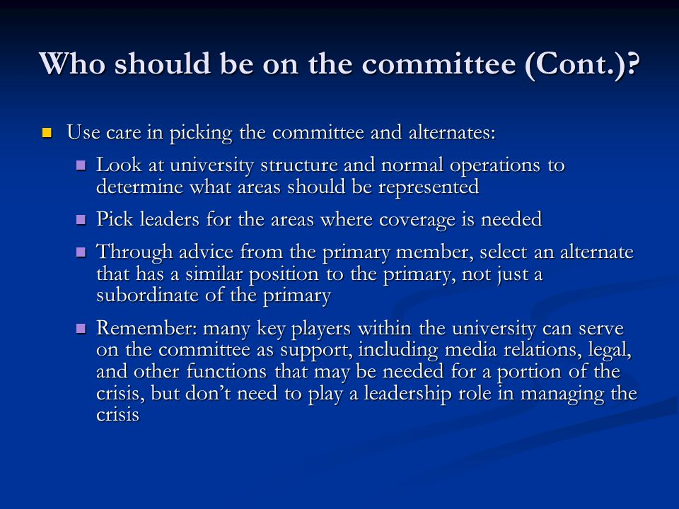 Who should be on the committee (Cont.).