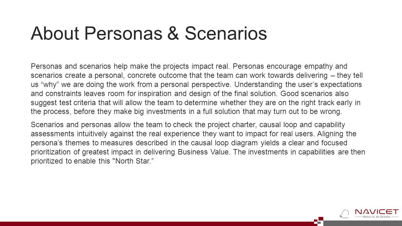 About Personas & Scenarios Personas and scenarios help make the projects impact real.