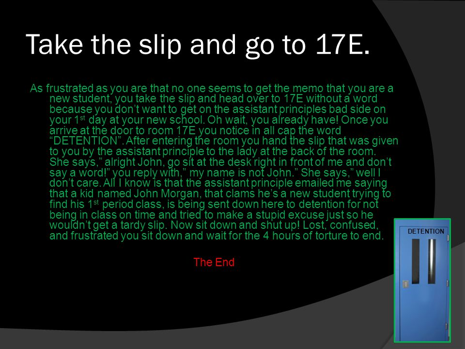 Take the slip and go to 17E.