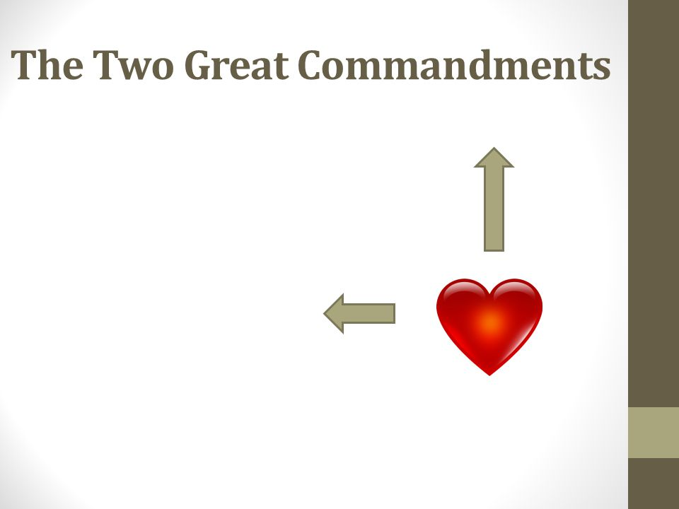 The Two Great Commandments