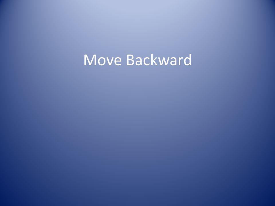 Move Backward