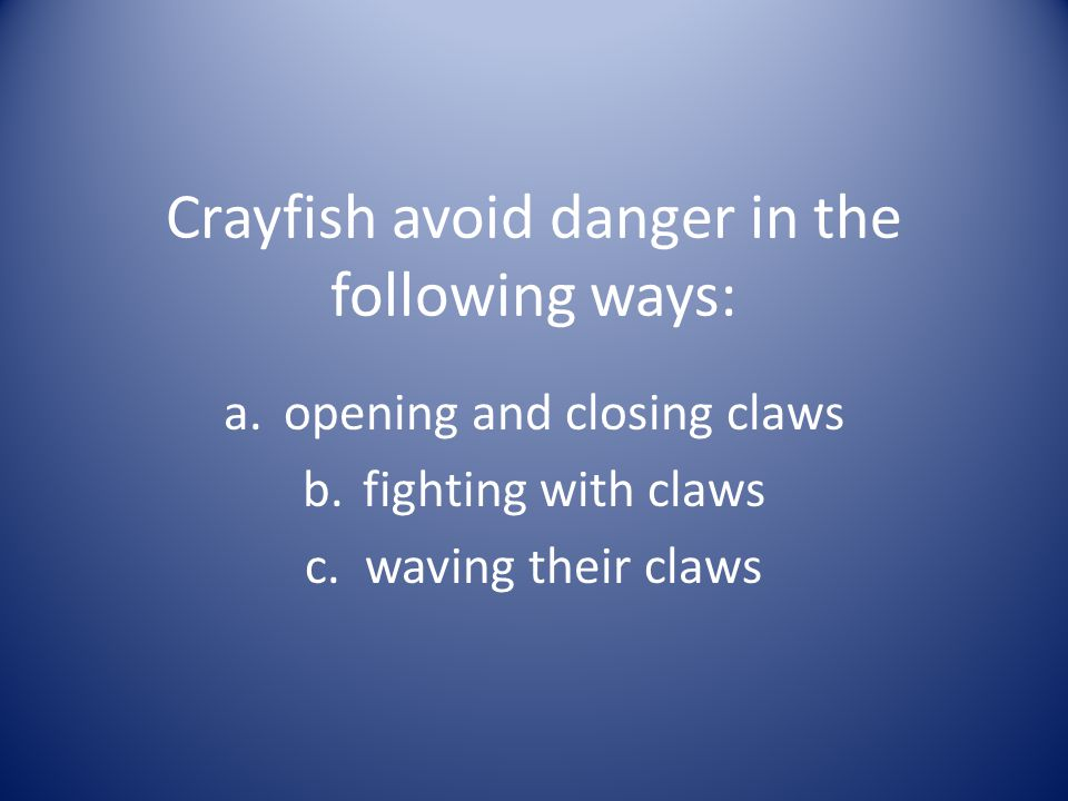 A crayfish uses its claws for all of the following except ____.
