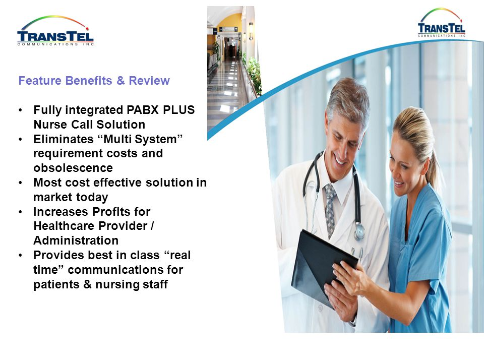 Hospital Lock Down / Evacuation In Situations of Hospital Lock Down or Emergency Evacuation, TransTel can be set to Call ALL Phones and Notify them or Play an Emergency message through the Speakers of System Phones or Be-Paged SLT Phones.