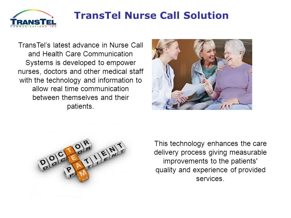 TransTel proudly introduces the world's first Hybrid IP PABX that serves as a Telecommunications System Nurse Call System Security & Access Control Real Time Monitoring IP Camera Surveillance Emergency Evacuation Providing the bridge of communication for Patient, Nurse, Doctor and Administrator Bringing It All Together