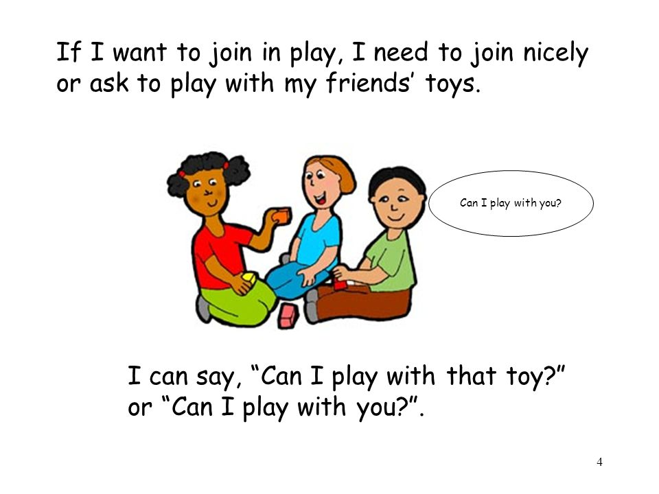 5 Super Friends use: Use nice talking, Listen with their ears, & Look with their eyes, Gentle hands and feet, Take turns with toys.