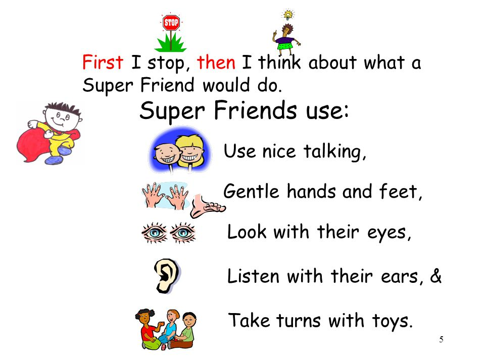 6 I can try to be a SUPER FRIEND.