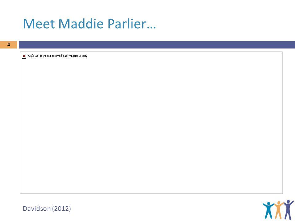 Meet Maddie Parlier… 4 Davidson (2012)
