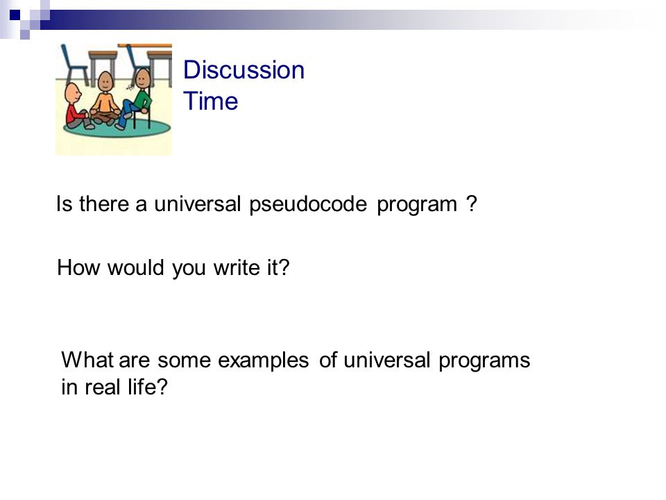 Is there a universal pseudocode program . How would you write it.