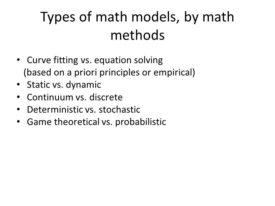 Types of math models, by math methods Curve fitting vs.