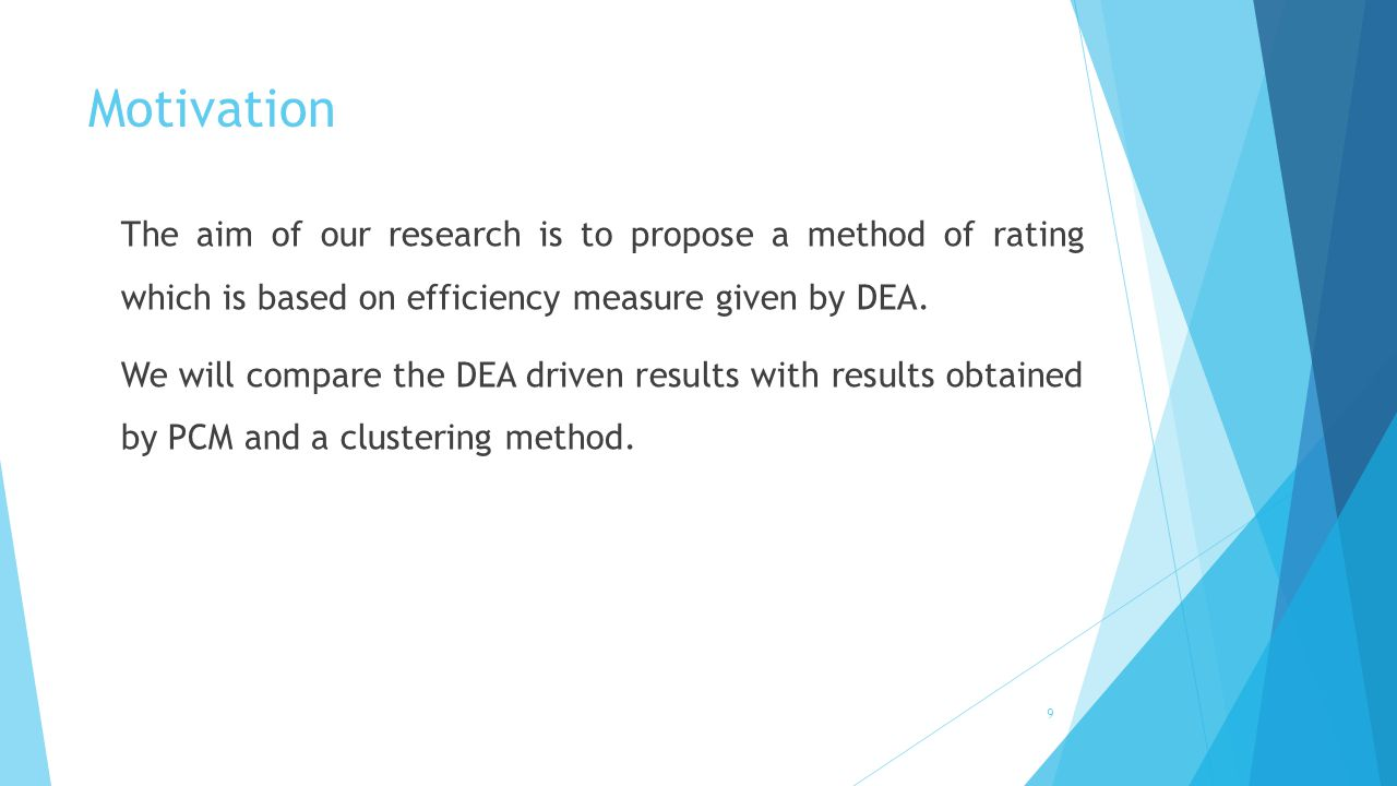 DEA- its origin and applications Data Envelopment Analysis (DEA) is an OR approach for evaluating the performance of a set of peer entities called Decision Making Units (DMU).