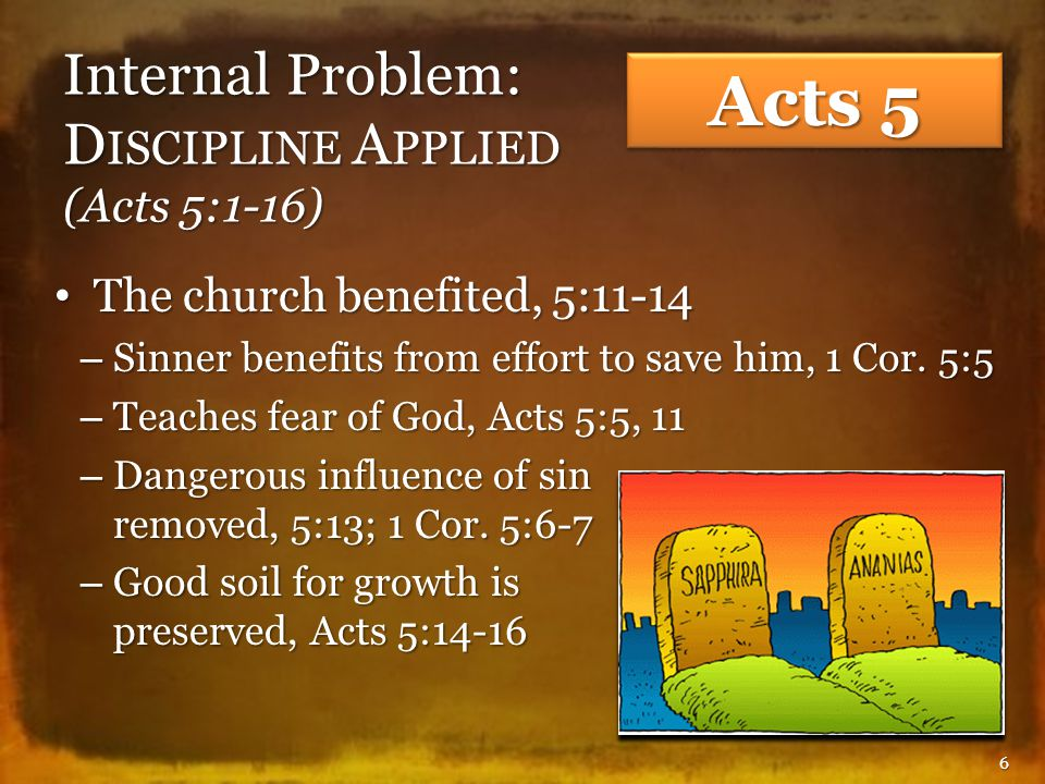 External Problem: O PPOSITION AND P ERSECUTION (Acts 5:17-42) Opposition to truth will happen, 5:17-18, 33; Jno.