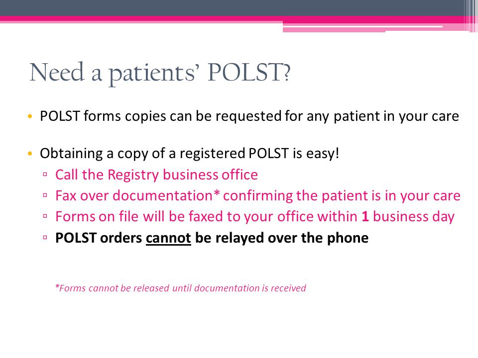 Need a patients' POLST.
