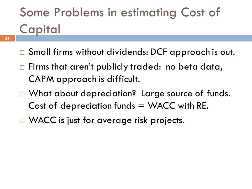 What factors influence a company's composite WACC? 23  Market conditions.  The firm's capital structure and dividend policy.  The firm's investment