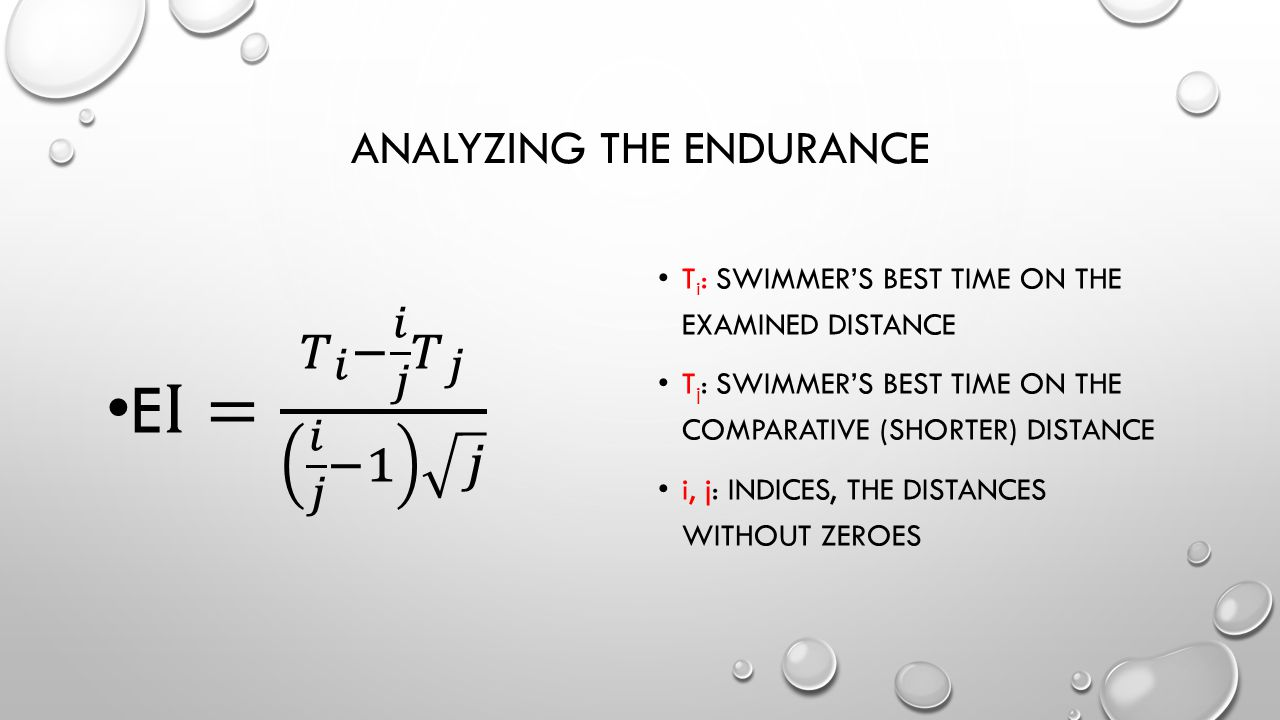 THE ENDURANCE INDEX CAN BE USED FOR: TALENT DETECTION TO DEFINE THE EMPHASIS OF THE NEXT PREPARATION PERIOD TO ANALYZE THE EFFECT OF THE TRAINING WORK TO PREDICT COMPETITION RESULTS IF THE EI VALUE IS UNDER 6, THE ENDURANCE WORK IS OVER EXAGGERATED IF IT IS OVER 10, WE CAN/HAVE TO PUT THE EMPHASIS ON THE ENDURANCE WORK