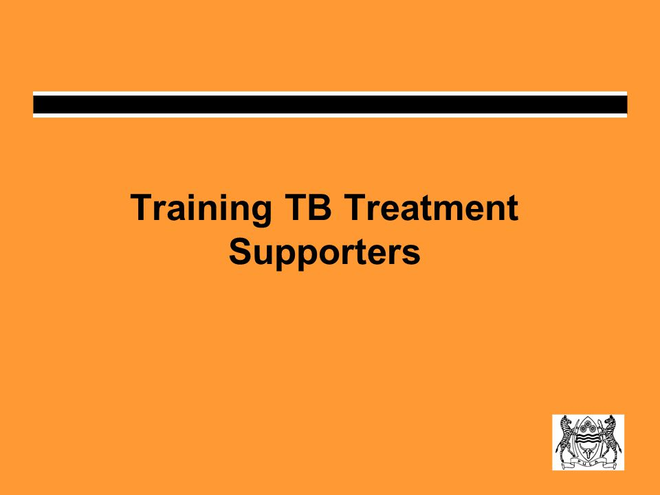 Training TB Treatment Supporters