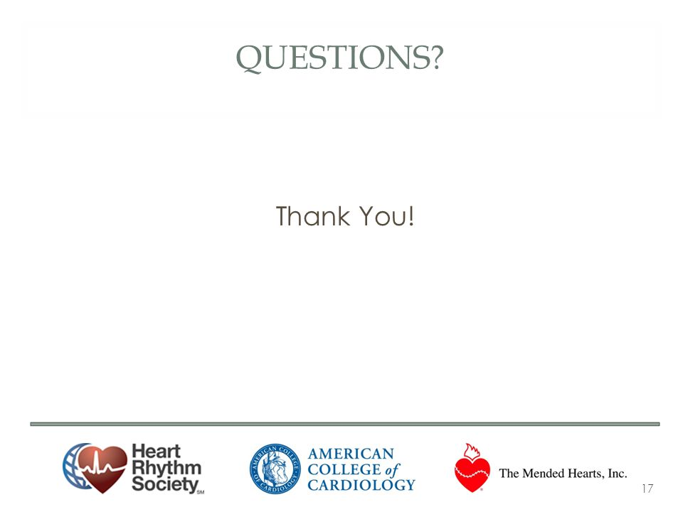 QUESTIONS? Thank You! 17
