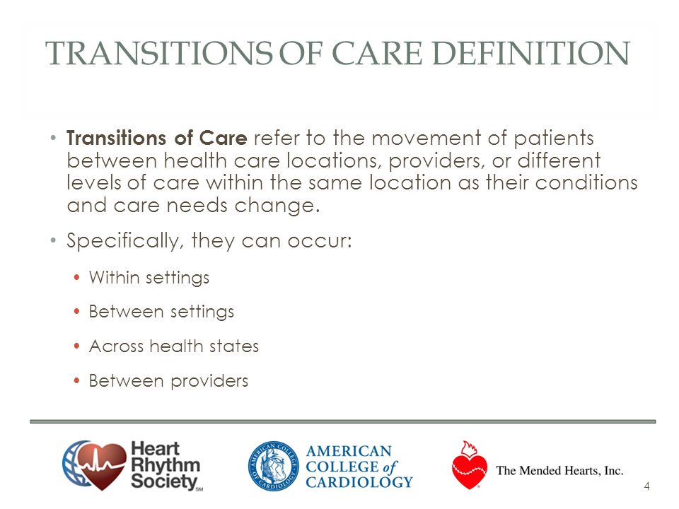 TRANSITIONS OF CARE DEFINITION Transitions of Care refer to the movement of patients between health care locations, providers, or different levels of