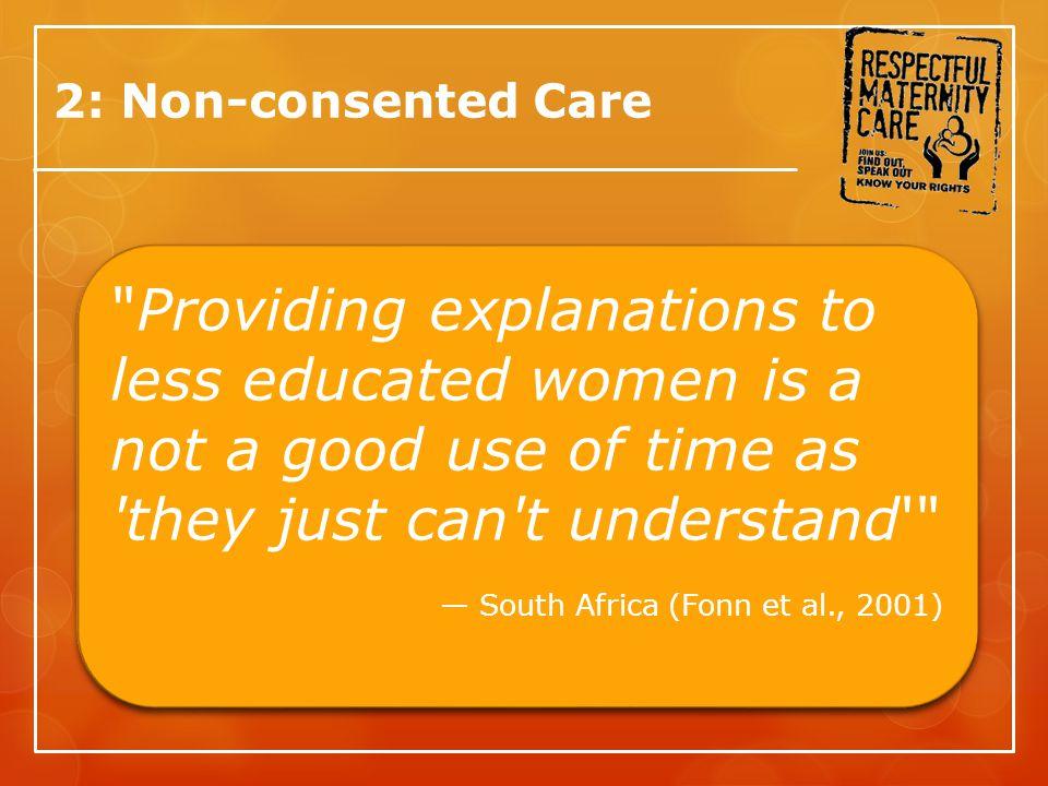 2: Non-consented Care