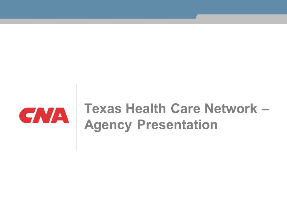 Texas Health Care Network – Agency Presentation