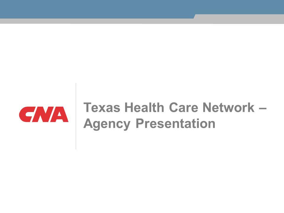 Texas Health Care Network – Agency Presentation