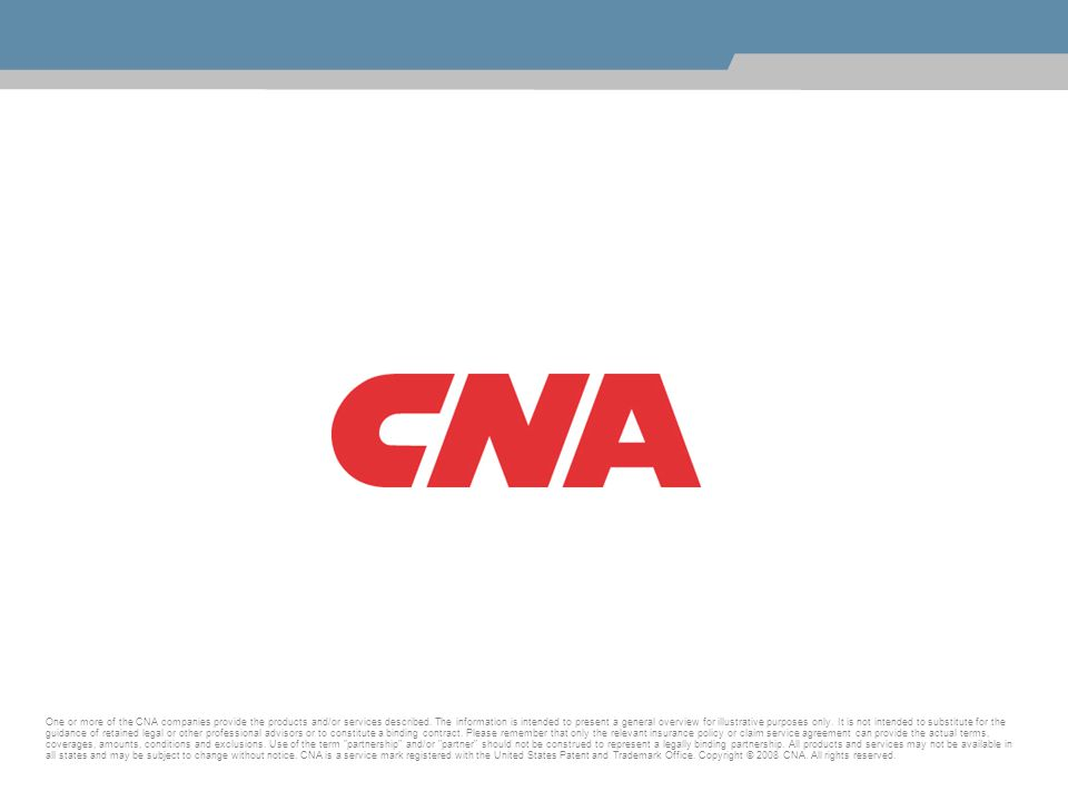 One or more of the CNA companies provide the products and/or services described.
