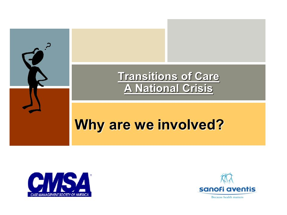 Transitions of Care A National Crisis Why are we involved