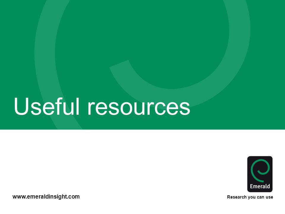 www.emeraldinsight.com Research you can use Useful resources