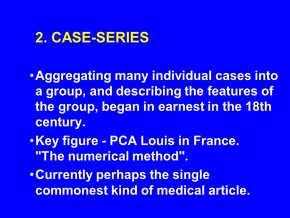 If cases must have gone through a certain ascertainment process (e.g.