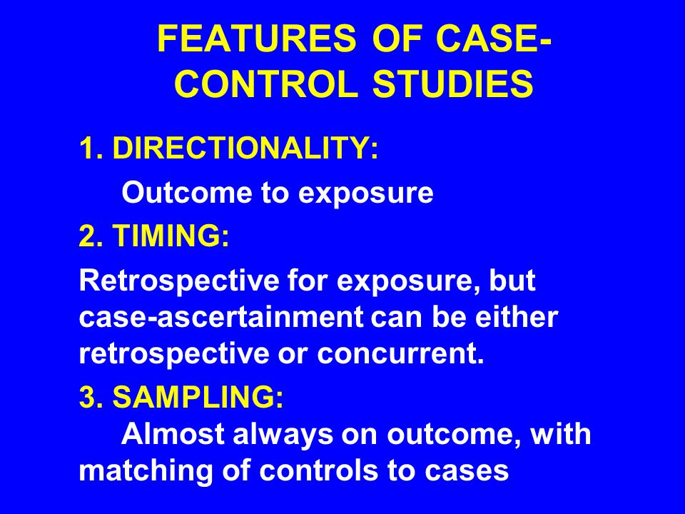 MORE POINTS ABOUT CASE-CONTROL ANALYSIS The odds ratio is a good estimate of the relative risk when the disease is rare (prevalence < 20%).