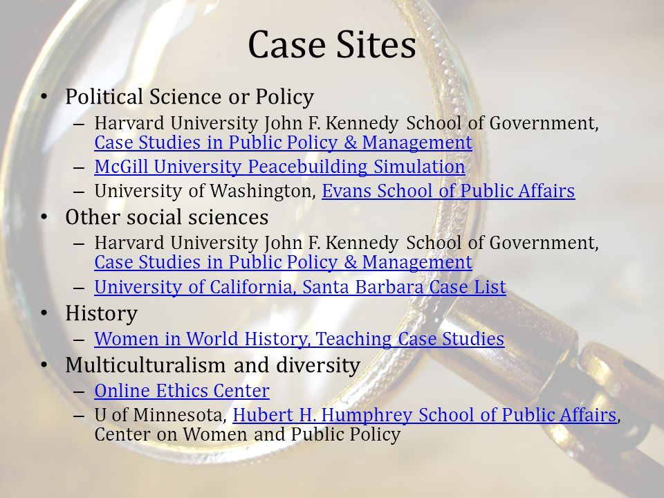 Case Sites Political Science or Policy – Harvard University John F.