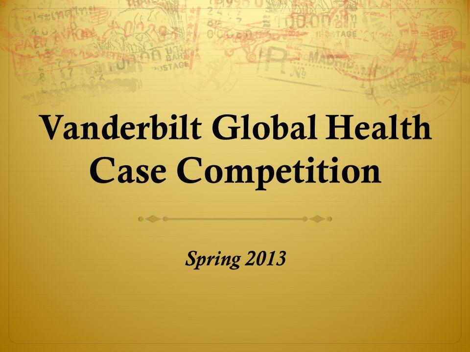 More information Website www.vanderbilt.edu/vigh-sac Registration http://bit.ly/case-comp-2013 Contact vigh.sac@gmail.com