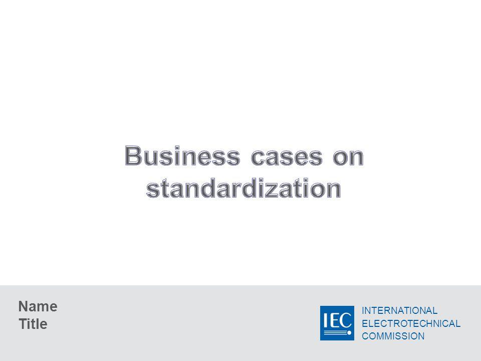 2 Business cases on standardization Case studies Return on Standardization Investment (ROSI) Cost vs.