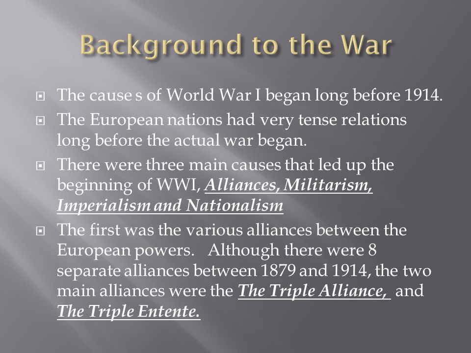  The Triple Alliance was made between Germany, Austria-Hungry and Italy.