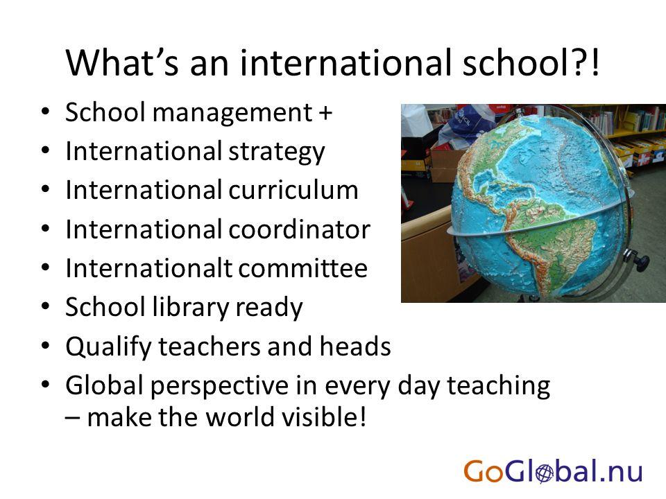 What's an international school .