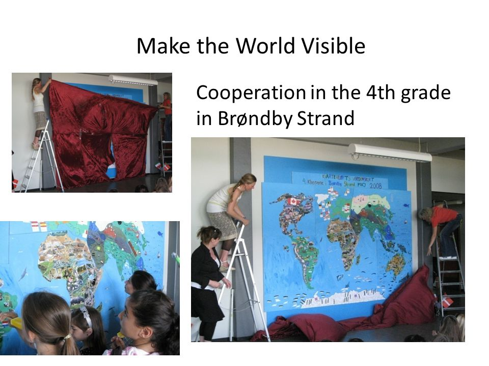 Make the World Visible Cooperation in the 4th grade in Brøndby Strand