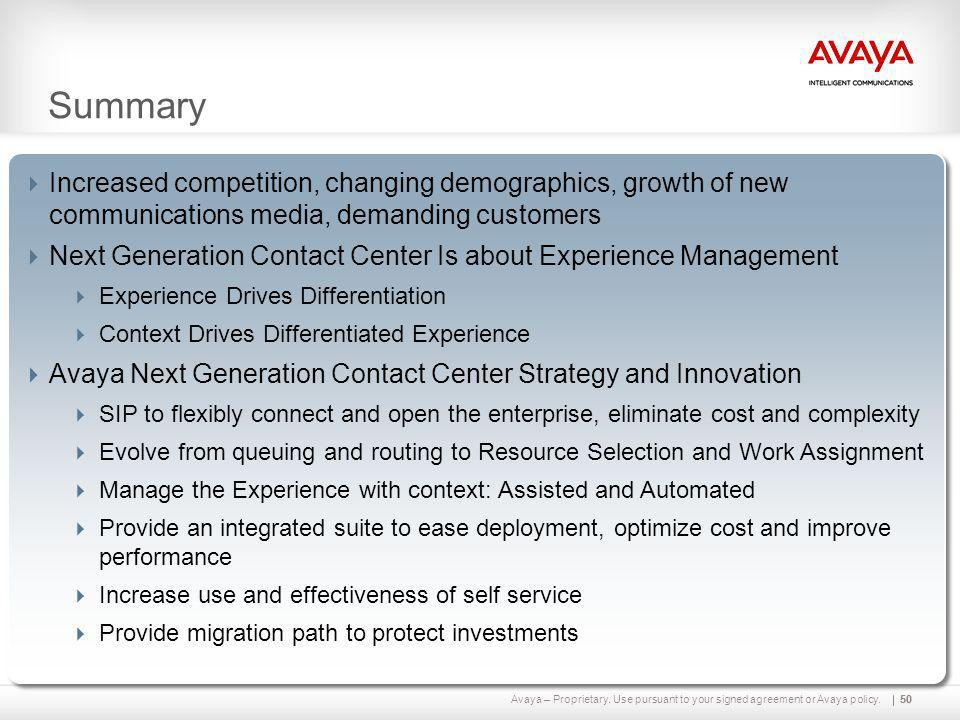 Avaya – Proprietary. Use pursuant to your signed agreement or Avaya policy.50  Increased competition, changing demographics, growth of new communicat
