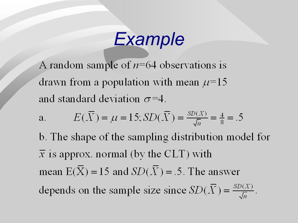 Population Parameters and Sample Statistics n The value of a population parameter is a fixed number, it is NOT random; its value is not known.