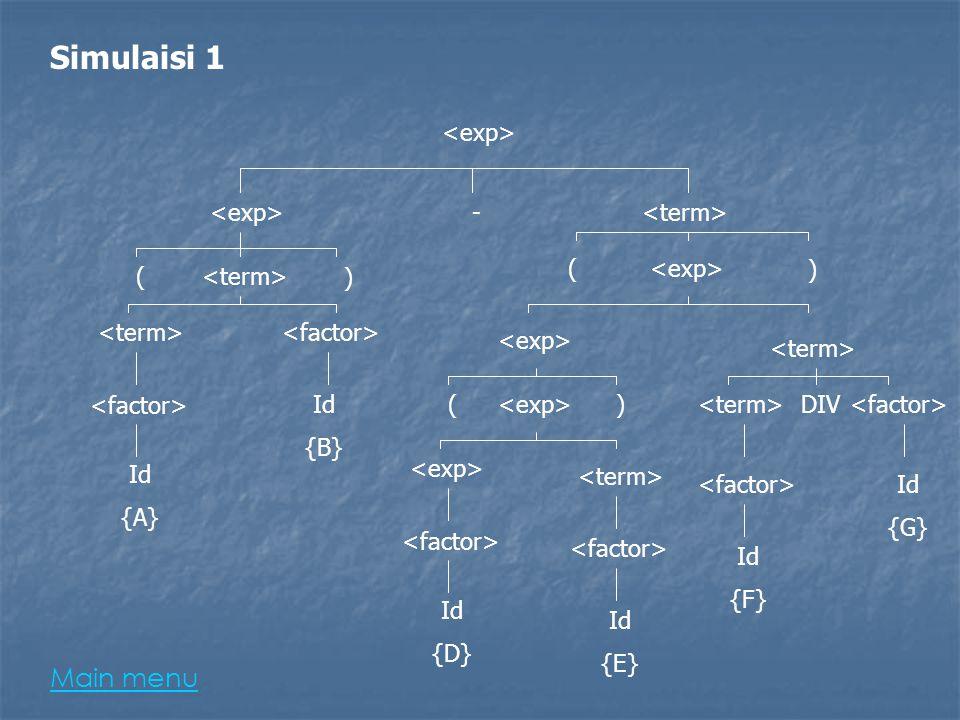- Id {B} Id {A} Id {D} Id {E} Id {F} Id {G} ) ( ( ) ()DIV Simulaisi 1 Main menu