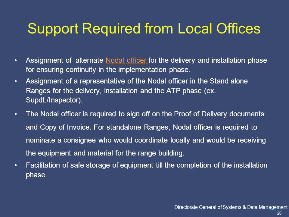 PricewaterhouseCoopers Directorate General of Systems & Data Management 20 Slide 20 Support Required from Local Offices Assignment of alternate Nodal