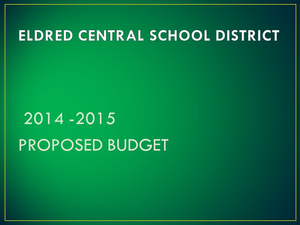 2014 -2015 PROPOSED BUDGET