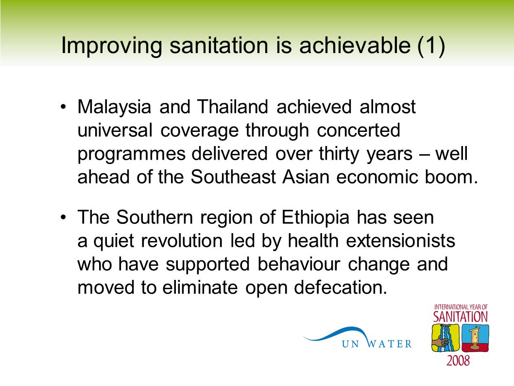 Improving sanitation is achievable (1) Malaysia and Thailand achieved almost universal coverage through concerted programmes delivered over thirty yea