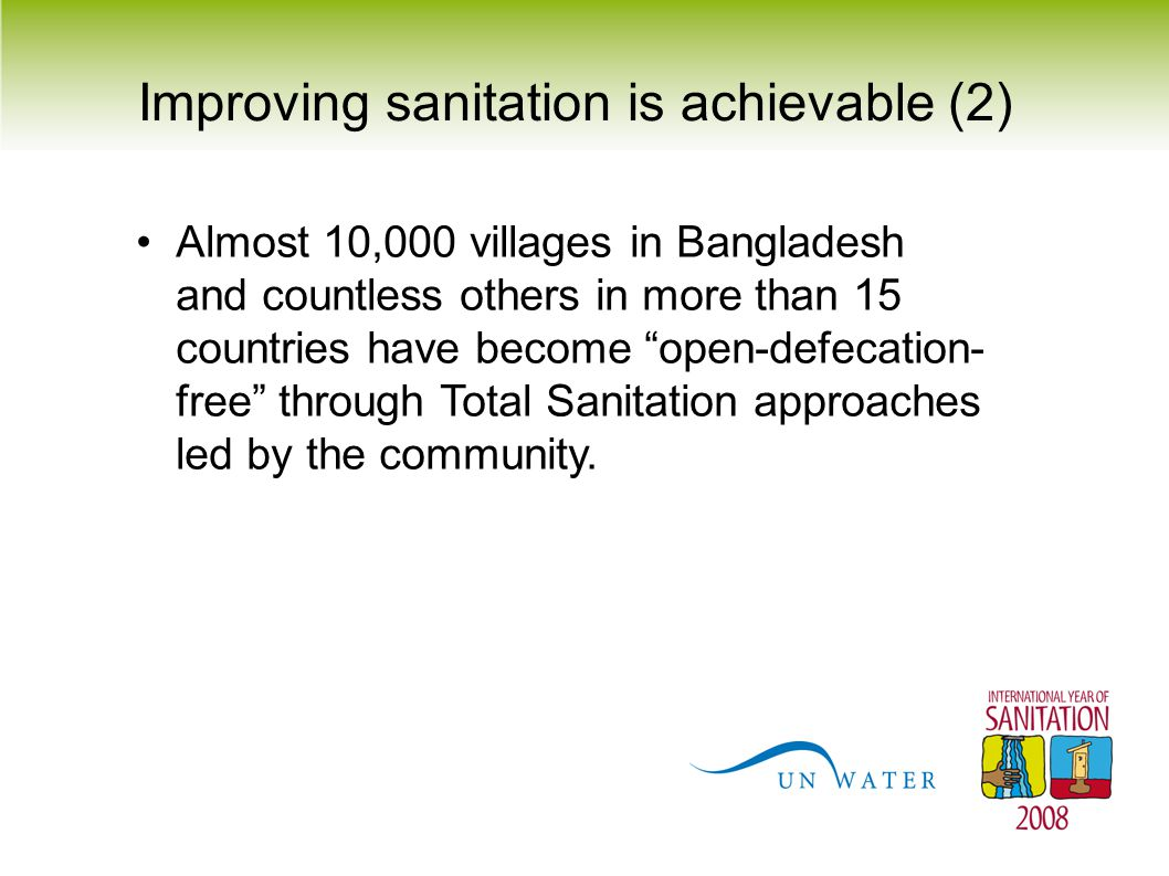 "Improving sanitation is achievable (2) Almost 10,000 villages in Bangladesh and countless others in more than 15 countries have become ""open-defecatio"
