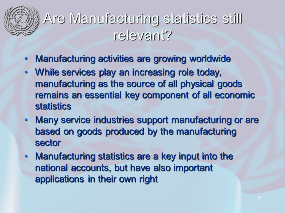 7 Are Manufacturing statistics still relevant.