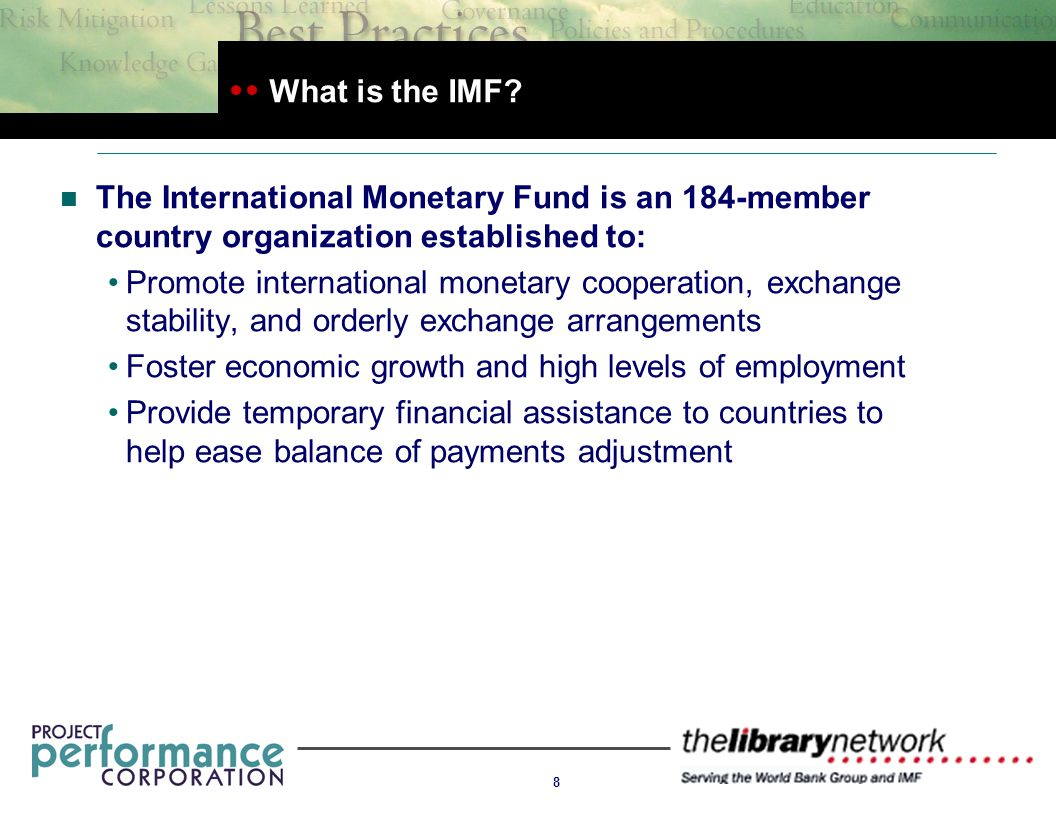 8 What is the IMF.