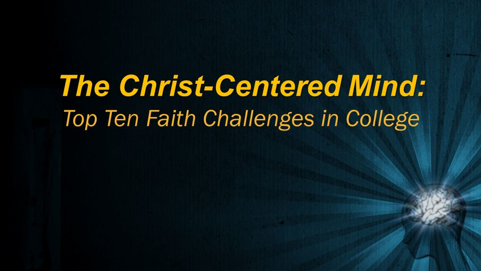 Challenges for Current Christian College Students I can coast at a Christian college. I can coast at a Christian college. – DECIDE who you want to become.