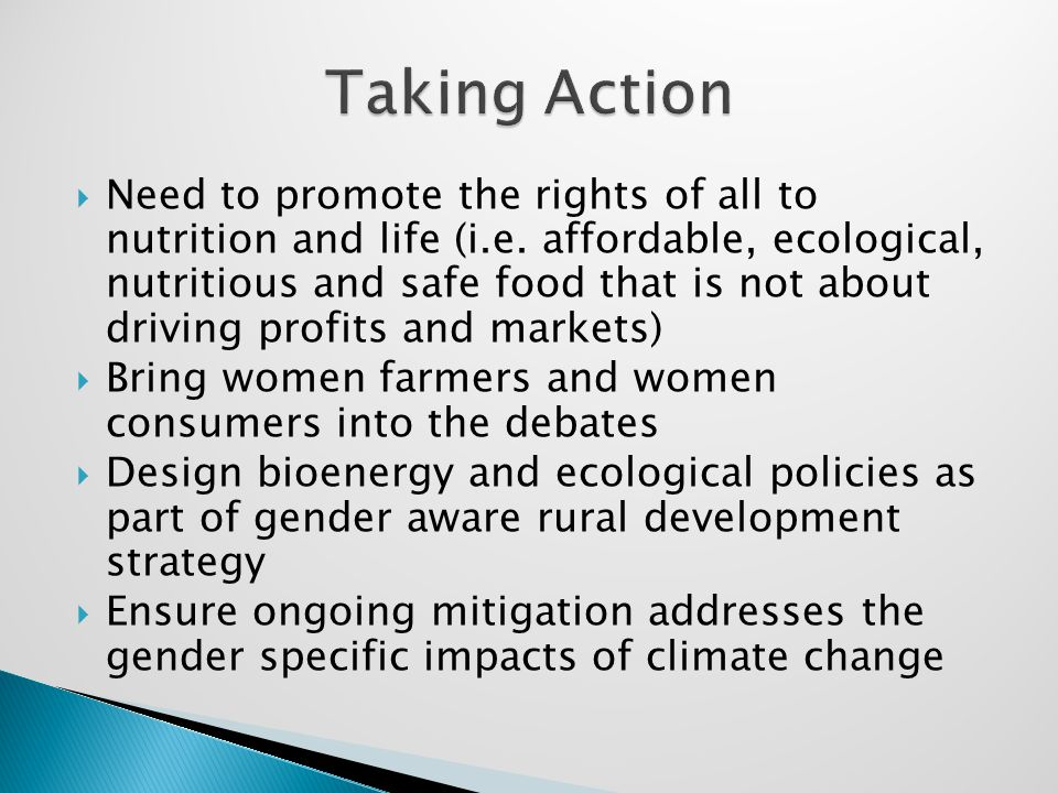  Need to promote the rights of all to nutrition and life (i.e.