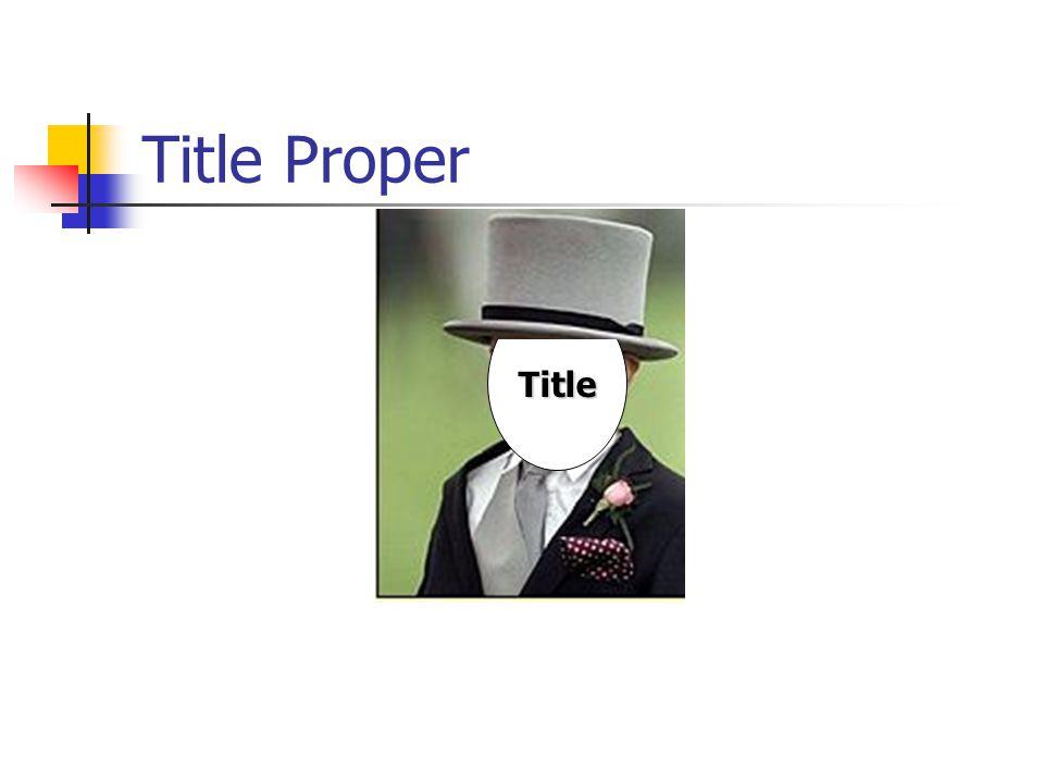 Title Proper Title