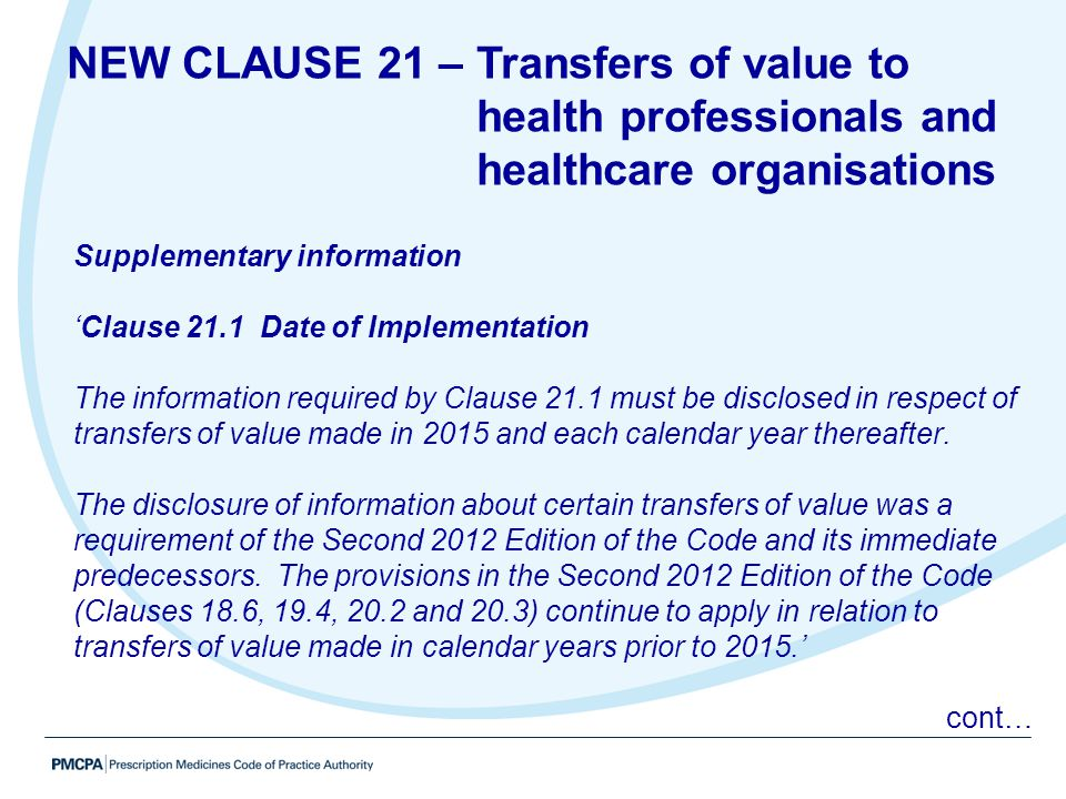Supplementary information 'Clause 21.1 Date of Implementation The information required by Clause 21.1 must be disclosed in respect of transfers of val